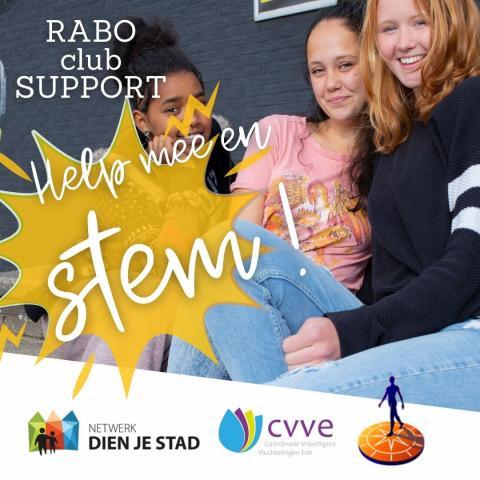 Een afbeelding van drie meiden met de tekst: RABO club SUPPORT. Help mee en stem! en daaronder de logo's van Netwerk Dien Je Stad, CVVE en de Rabobank.